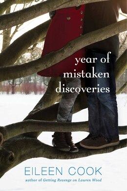 Book Year of Mistaken Discoveries by Eileen Cook