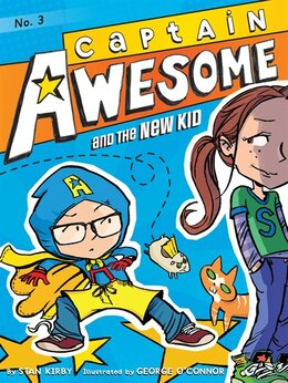 Book Captain Awesome and the New Kid by Stan Kirby
