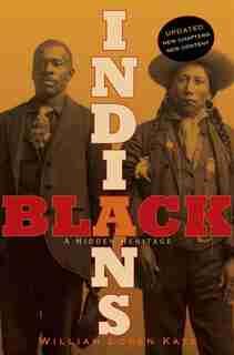 Black Indians: A Hidden Heritage by William Loren Katz