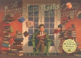 Book The Fantastic Flying Books of Mr. Morris Lessmore by William Joyce