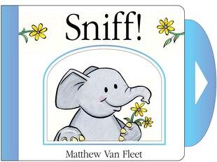 Sniff!: Mini Board Book