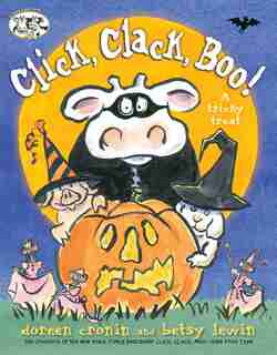 Click, Clack, Boo!: A Tricky Treat by Doreen Cronin