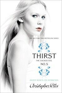 Thirst No. 5: The Sacred Veil