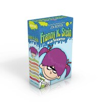 The Complete Franny K. Stein, Mad Scientist: Lunch Walks Among Us; Attack of the 50-Ft. Cupid; The…