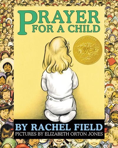Prayer for a Child: Lap Edition by Rachel Field