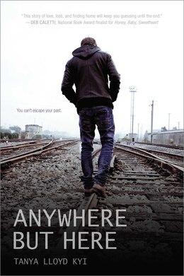 Book Anywhere but Here by Tanya Lloyd Kyi