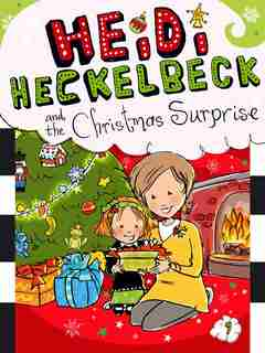 Heidi Heckelbeck and the Christmas Surprise by Wanda Coven