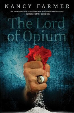 Book The Lord of Opium by Nancy Farmer