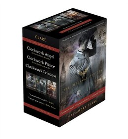 Book The Infernal Devices: Clockwork Angel; Clockwork Prince; Clockwork Princess by Cassandra Clare