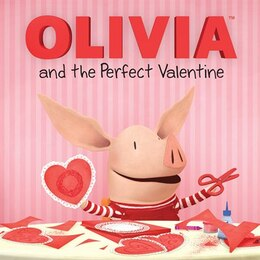 Book Olivia and the Perfect Valentine by Natalie Shaw