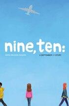 Nine, Ten: A September 11 Story: A September 11 Story