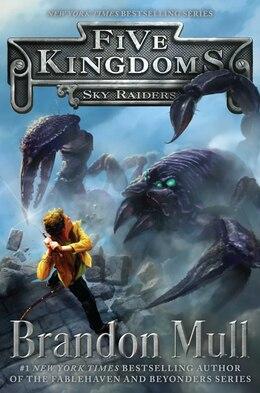 Book Sky Raiders by Brandon Mull