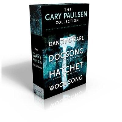 The Gary Paulsen Collection: Dancing Carl; Dogsong; Hatchet; Woodsong by GARY PAULSEN