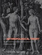 A History of Anthropological Theory, Fourth Edition