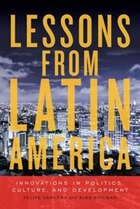 Lessons from Latin America: Innovations in Politics, Culture, and Development