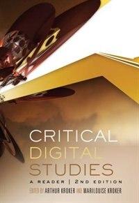 Book Critical Digital Studies: A Reader, Second Edition by Arthur Kroker