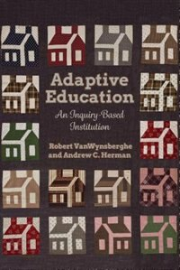 Adaptive Education: An Inquiry-Based Institution