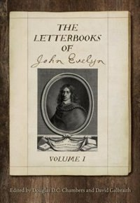 The Letterbooks of John Evelyn