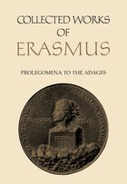 Prolegomena to the Adages: Adagiorum Collectanea, Indexes to Erasmus' Adages