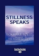 Book Stillness Speaks (EasyRead Large Edition) by Eckhart Tolle