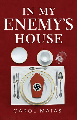 Book In My Enemy's House by Carol Matas