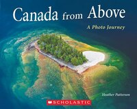 Canada from Above: A Photo Journey