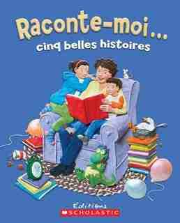 Raconte-moi... cinq belles histoires by Barbara Reid