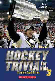 Hockey Trivia for Kids 3: Stanley Cup Edition by Eric Zweig