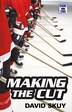 Game Time: Making the Cut by David Skuy