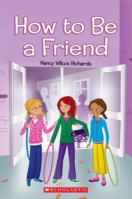 Book How to Be a Friend by Nancy Wilcox Richards