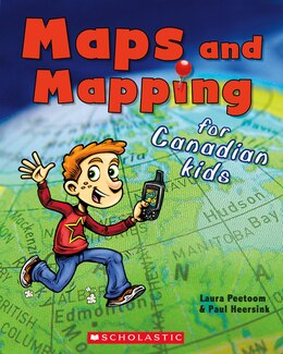 Book Maps and Mapping for Canadian Kids by Laura Peetoom