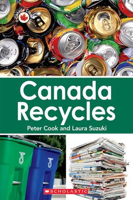 Book Canada Close Up: Canada Recycles by Peter Cook