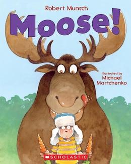 Book Moose! by Robert Munsch