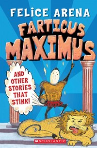 Farticus Maximus: (and other stories that stink)