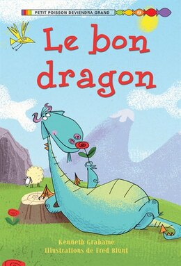Book Le bon dragon by Kenneth Grahame