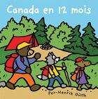Canada en 12 mois: Canada en 12 mois