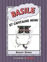 Les aventures de Basile : N° 3 - Basile et capitaine Mimi: Basile et capitaine Mimi