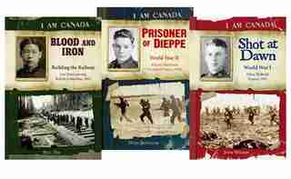 I Am Canada Collection: (Books 1-3) by John Wilson