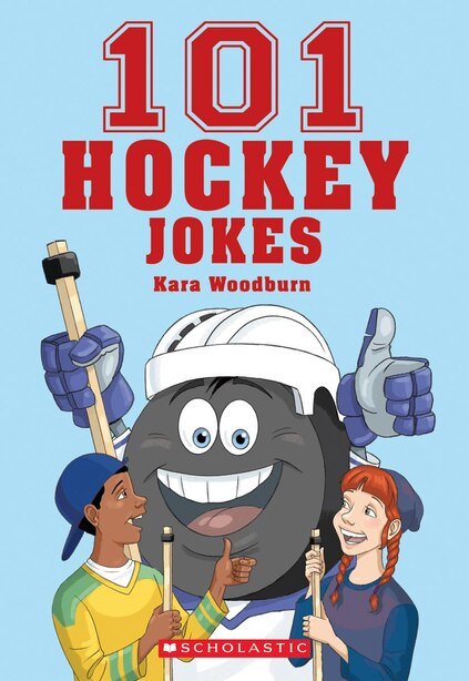 101 Hockey Jokes by Kara Woodburn