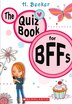The Quiz Book for BFFs by H Becker