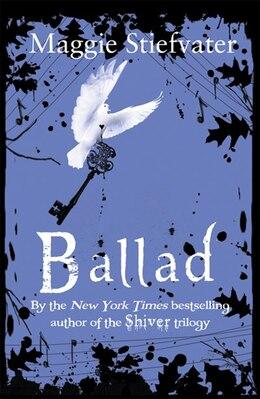 Book Ballad by Maggie Stiefvater