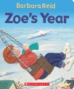 Book Zoe's Year by Barbara Reid