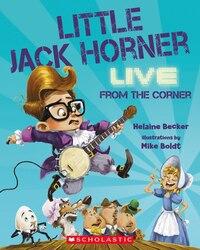 Little Jack Horner, Live from the Corner