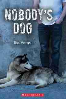Nobody's Dog by Ria Voros