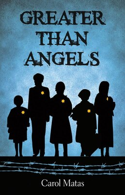 Book Greater Than Angels by Carol Matas