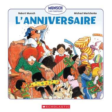 L' anniversaire de Robert Munsch