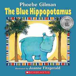 The Blue Hippopotamus by Phoebe Gilman