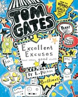 Tom Gates #2: Excellent Excuses (and Other Good Stuff)