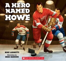 Book A Hero Named Howe by Mike Leonetti