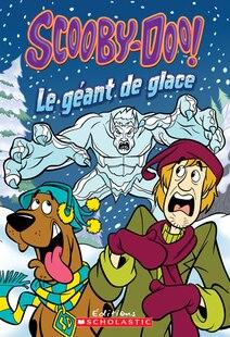 Scooby-Doo! Mystères : Le géant de glace